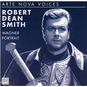 Robert Dean Smith Sings Wagner -Die Meistersinger von Nurnberg/Die Walkure/Parsifal/etc [74321811762]