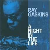 Ray Gaskins/A Night In The Life[EXCDP51]