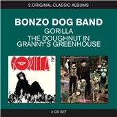 The Bonzo Dog (Doo Dah) Band/Gorilla/The Doughnut In Granny's Greenhouse [XW97503828]