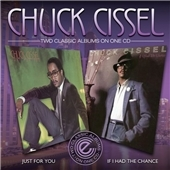 Chuck Cissel/Just For You/If I Had A Chance[EXP2CD33]