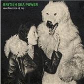 British Sea Power/Machineries Of Joy[RTRADCD666]