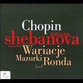 タチアナ・シェバノワ/Chopin: Variations, Mazurkas & Rondos [NIFCCD017]