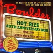 Hot Rize's 40th Anniversary Bash