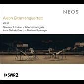 Aleph Gitarrenquartett Vol. 2 - Nicolaus A. Huber, Alberto Hortiguela, Irene Galindo Quero, Mathias Spahlinger