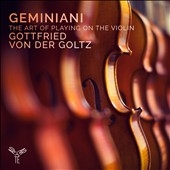 F.Geminiani: The Art Of Playing On The Violin Op. 9, etc.
