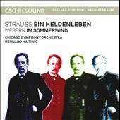 ベルナルト・ハイティンク/R.Strauss: Ein Heldenleben Op.40; Webern: Im Sommerwind [CSOR9011002]