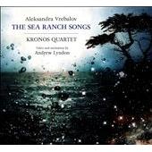 Aleksandra Vrebalov: The Sea Ranch Songs [CD+DVD]