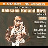 Roland Kirk/Only the Best of Rahsaan Roland Kirk Vol.2 [COL1170]