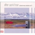 After Work Hour Vol.9 - Classical Music Selection; Vivaldi, etc