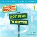 Hot Peas 'N Butter Vol. 1: A Few New Friends