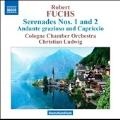 Fuchs: Serenades No.1, No.2, Andante Grazioso and Capriccio Op.63