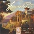 Frescobaldi Edition Vol.9 - Il Primo Libro di Recercari