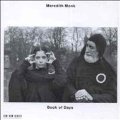 Monk: Book of Days / Meredith Monk and Vocal Ensemble