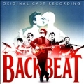 Backbeat: The Musical: Original Cast Recording