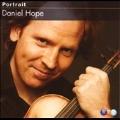 Portrait -Daniel Hope: J.S.Bach, Mozart, Mendelssohn, etc