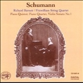 Schumann:Piano Quintet Op.44/Violin Sonata No.1/Piano Quartet Op.47:Richard Burnett(p)/Philippe de Vitry & the Ars Nova - 14th Century Motets:The Orlando Consort