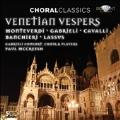 Veneitian Vespers - Monteverdi, Gabrieli, Cavalli, Banchieri, Lassus