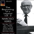 The Beginning of a Legend Vol.3 - Narciso Yepes