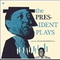 The President Plays With The Oscar Peterson Trio<限定盤>