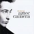 Best Of Aztec Camera