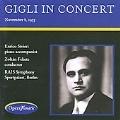 Gigli in Concert -Berlin 1953: G.Meyerbeer, Mozart, Brahms, S.Gastaldon, etc (11/8/1953) / Beniamino Gigli(T), Zoltan Fekete(cond), RAIS Symphonie, Enrico Sivieri(piano accompanist), etc