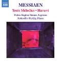 Messiaen: Trios Melodies, Harawi / Hetna Regitze Bruun, Kristoffer Nyholm Hyldig
