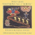 "Philip Glass: Symphony No.7 ""Toltec"" / Dennis Russell Davies, Bruckner Orchestra Linz"