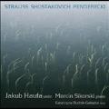 R.Strauss: Violin Sonata Op.18; Shostakovich: Violin Sonata Op.134; Penderecki: Ciaccona in Memoriam Giovanni Paolo II