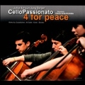Cello Passionato - 4 for Peace, Schuschtar, Epiphanie, etc