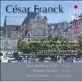 フランク: ヴァイオリン・ソナタ(ダーヴィット・リニカーによるピアノ三重奏編曲版)、オルガンのための3つのコラール(カール=アンドレアス・コリーによるピアノ・ソロ編曲版)