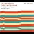 Brahms: Geistliche Chormusick
