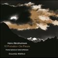 Abrahamsen: 10 Preludes, Six Pieces, Transcriptions of Satie & Nielsen