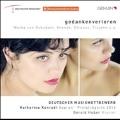 Gedankenverloren - Werke von Schubert, Krenek, Strauss, Trojahn u.a.