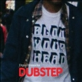 Blow Your Head : Diplo Presents Dubstep