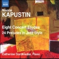 N.Kapustin: Eight Concert Etudes, 24 Preludes in Jazz Style