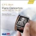 C.P.E.Bach: Piano Concertos Wq.26, Wq.44, Wq.20
