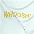 Whoosh  <限定盤>