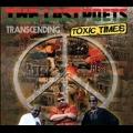 Transcending Toxic Times