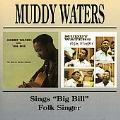 Muddy Waters Sings Big Bill/Folk Singer