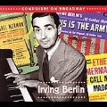 COMPOSERS ON BROADWAY -IRVING BERLIN