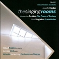 J.Higdon: The Singing Rooms; Scriabin: The Poem of Ecstasy; Singleton: Praise Maker