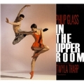 Philip Glass: In the Upper Room / Twyla Tharp, Michael Riesman, Philip Glass Ensemble