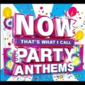 Now That's What I Call Party Anthems, Vol. 3