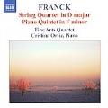 Franck: String Quartet FWV.9, Piano Quintet FWV.7 / Fine Arts Quartet, Cristina Ortiz