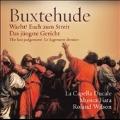 BUXTEHUDE:WACHT! EUCH ZUM STREIT/DAS JUNGSTE GERICHT:ROLAND WILSON(cond)/LA CAPELLA DUCALE/MUSICA FIATA
