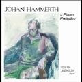 J.Hammerth: Piano Preludes Vol.1