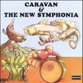 Caravan & The New Symphonia: The Whole Concert [Remaster]