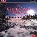 A Christmas Festival with Arthur Fiedler & the Boston Pops