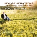 New Generations - The Etudes of Philip Glass & Music of the Next Generation