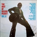 The Best Of Wilson Pickett Vol. 2 (Anniversary Edition)<限定盤>